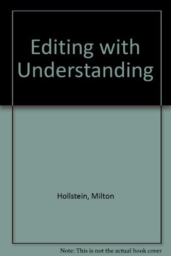 9780023562907: Editing With Understanding: A Textbook and Workbook