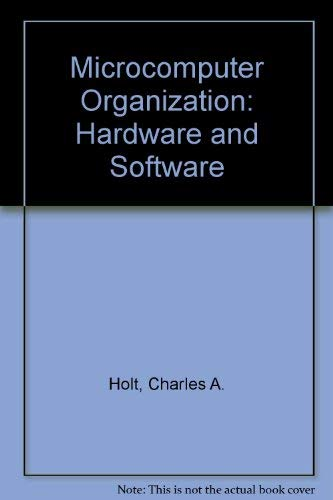 9780023563508: Microcomputer Organization: Hardware and Software
