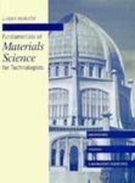 9780023571619: Fundamentals of Materials Science for Technologists