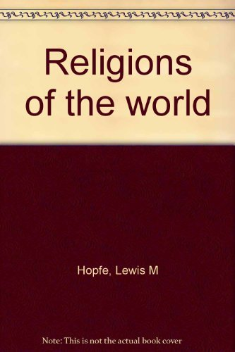 9780023572050: Religions of the world