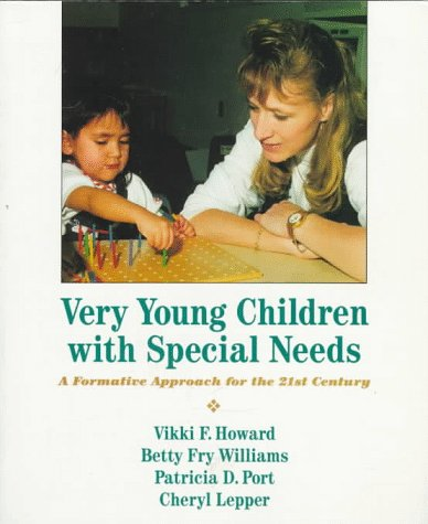 9780023572111: Very Young Children with Special Needs: A Formative Approach for the 21st Century