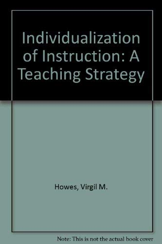 9780023573408: Individualization of Instruction: A Teaching Strategy