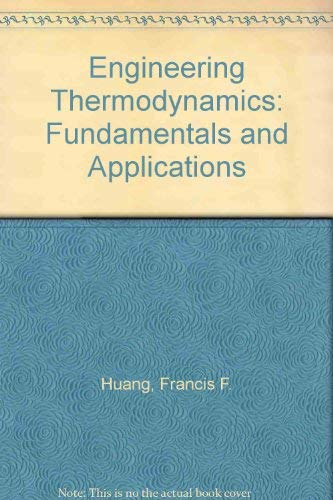 9780023573903: Engineering Thermodynamics: Fundamentals and Applications