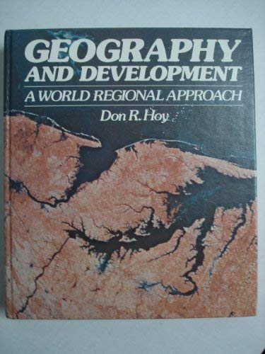 9780023574009: Geography and Development: A World Approach