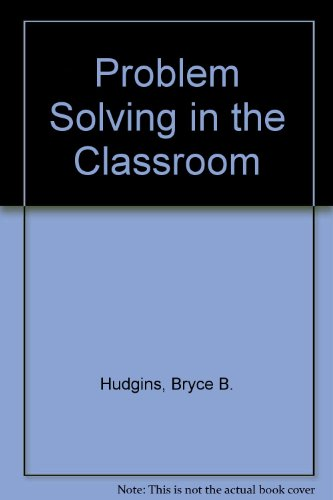 9780023577208: Problem Solving in the Classroom