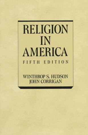 9780023578304: Religion in America: An Historical Account of the Development of American Religious Life