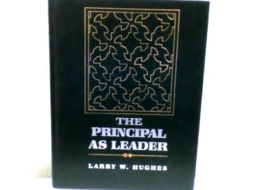 9780023584411: The Principal As Leader