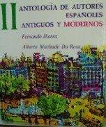 9780023594007: Antologia De Autores Espanoles, Antiguos Y Modernos; Vol. II