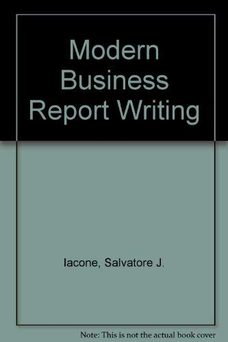 9780023594106: Modern Business Report Writing