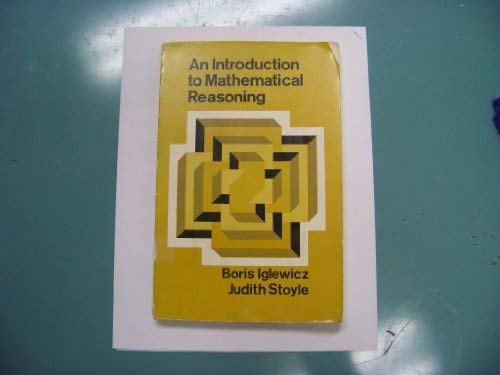 Introduction to Mathematical Reasoning: Iglewicz, B.; Stoyle,
