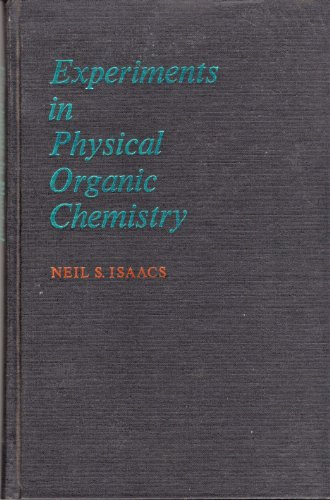 9780023599804: Experiments in Physical Organic Chemistry