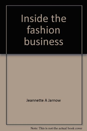 9780023600005: Inside the fashion business: Text and readings