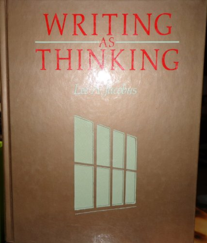 9780023601606: Writing As Thinking