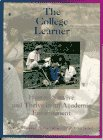 9780023601811: The College Learner: How to Survive and Thrive in an Academic Environment