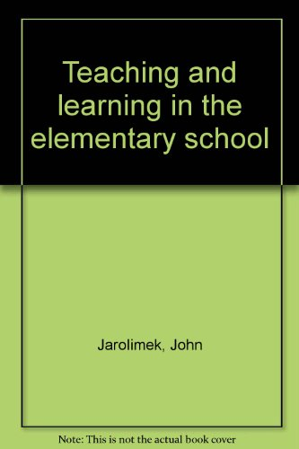 Teaching and Learning in the Elementary School: Foster, Clifford D.,