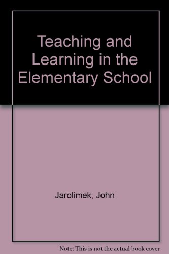 9780023603365: Teaching and Learning in the Elementary School