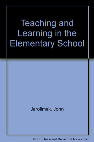 9780023604003: Teaching and Learning in the Elementary School