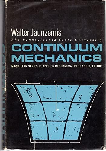 9780023604607: Continuum Mechanics (MacMillan Series in Applied Mechanics)