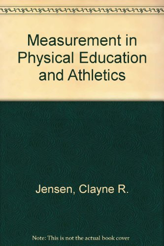 9780023605000: Measurement in Physical Education and Athletics