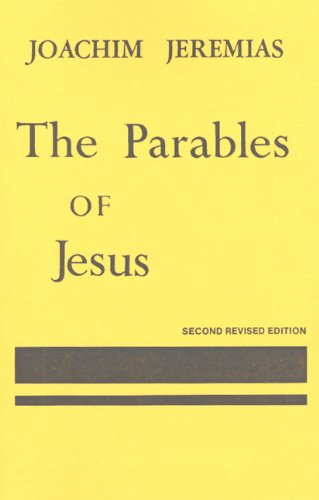 Parables of Jesus (2nd Edition): Jeremias, Joachim