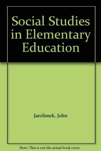 9780023605710: Social Studies in Elementary Education