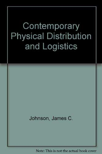 9780023608407: Contemporary Physical Distribution and Logistics