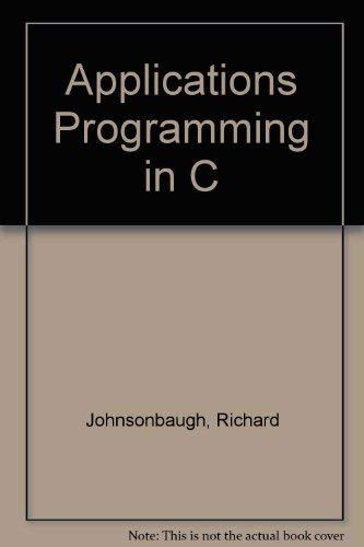 9780023609510: Applications Programming in C