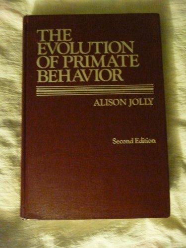 9780023611407: The Evolution of Primate Behavior