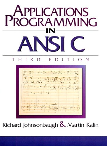 9780023611414: Applications Programming in ANSI C (3rd Edition)