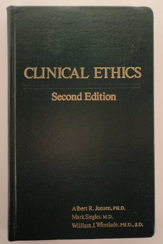 9780023612008: Clinical Ethics: A Practical Approach to Ethical Decisions in Clinical Medicine