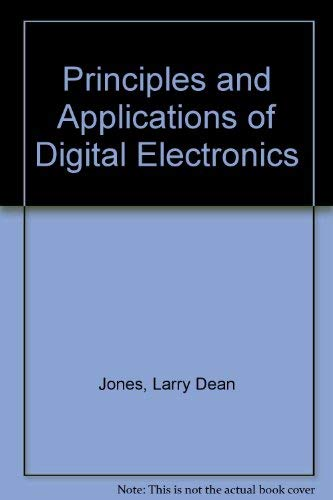 9780023613203: Principles and Applications of Digital Electronics
