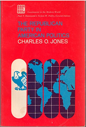 9780023613500: The Republican Party in American Politics
