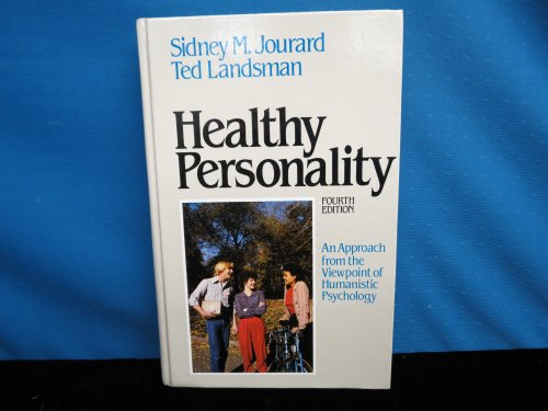 9780023613906: Healthy Personality: An Approach from the Viewpoint of Humanistic Psychology