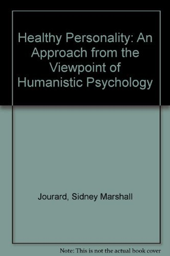 9780023614101: Healthy Personality: An Approach from the Viewpoint of Humanistic Psychology