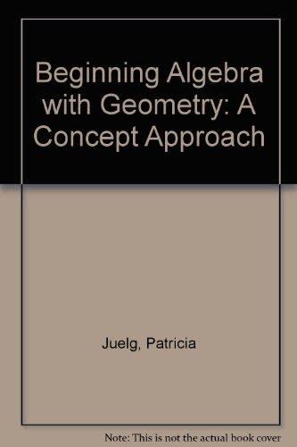 9780023615016: Beginning Algebra and Geometry