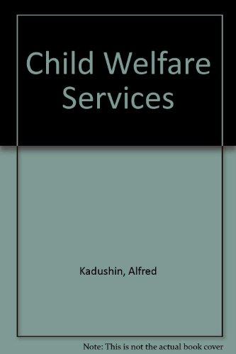 9780023616709: Child Welfare Services