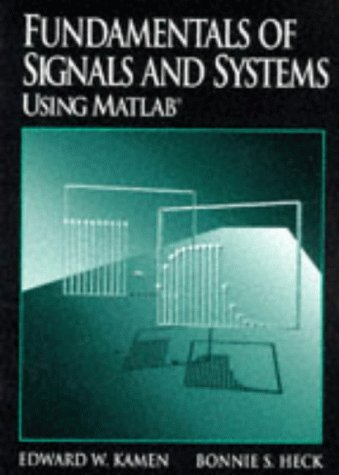 9780023619427: Fundamentals of Signals and Systems Using MATLAB