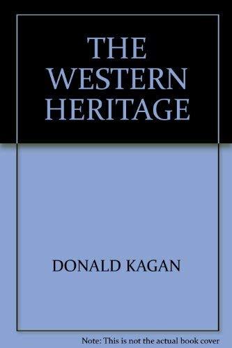 The Western Heritage: KAGAN, DONALD