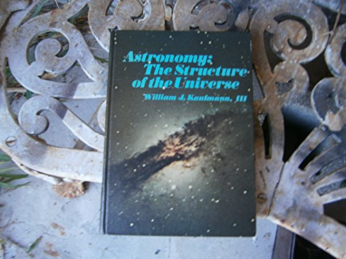 9780023621307: Astronomy: The Structure of the Universe