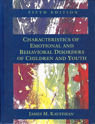 9780023621413: Characteristics of Emotional and Behavioural Disorders of Children