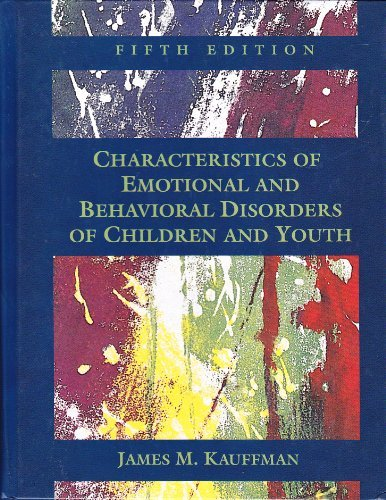 9780023621413: Characteristics of Emotional and Behavioral Disorders of Children and Youth