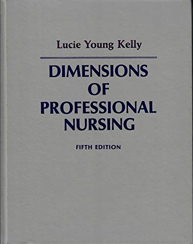 9780023622700: Dimensions of Professional Nursing