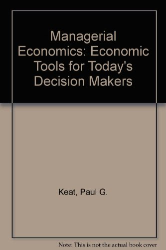 9780023622953: Managerial Economics: Economic Tools for Today's Decision Makers