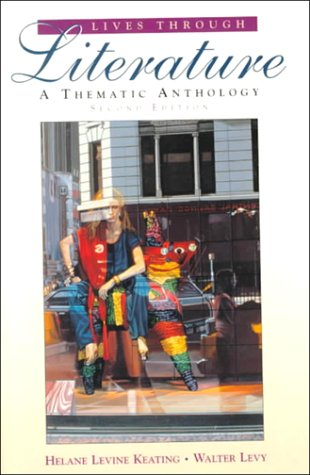 9780023623011: Lives Through Literature: A Thematic Anthology