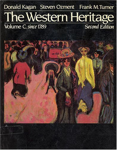9780023623806: The Western Heritage Volume C, since 1789