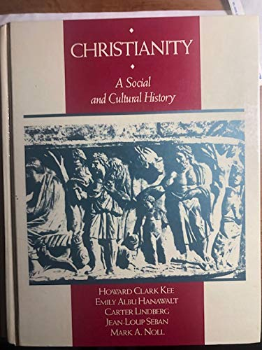 9780023624315: Christianity: A Social and Cultural History