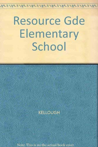 9780023625701: Resource Gde Elementary School