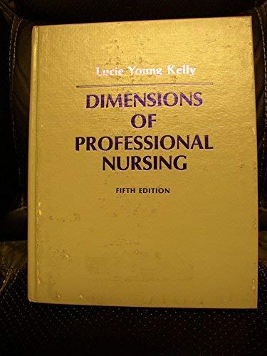 9780023625800: Dimensions of Professional Nursing