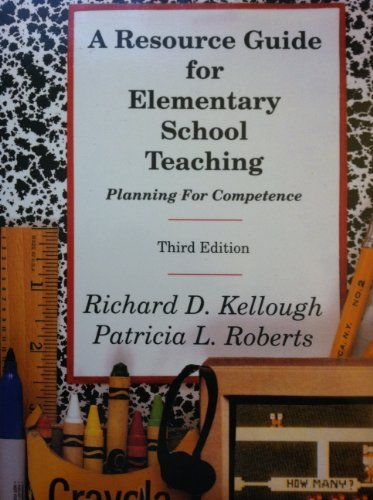 9780023625817: A Resource Guide for Elementary School Teaching: Planning for Competence