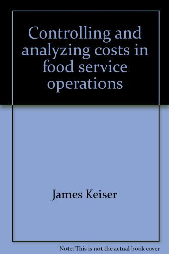 9780023626708: Controlling and analyzing costs in food service operations